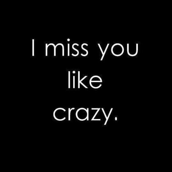I Miss You Like Crazy Pensamentos Citacoes Frases E Mensagens
