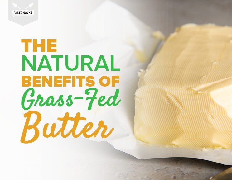 The Natural Benefits Of Grass-Fed Butter and Why it Beats Margarine