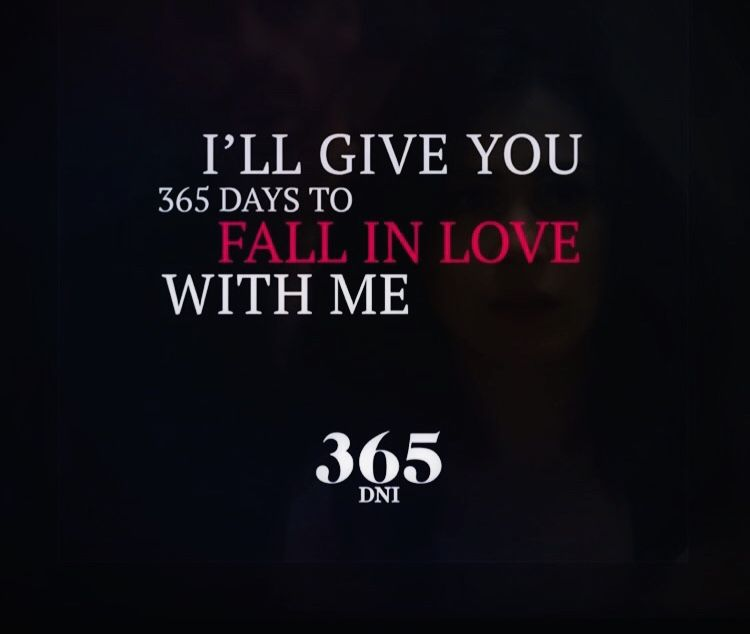 365 Days Movie Quotes Day My Love