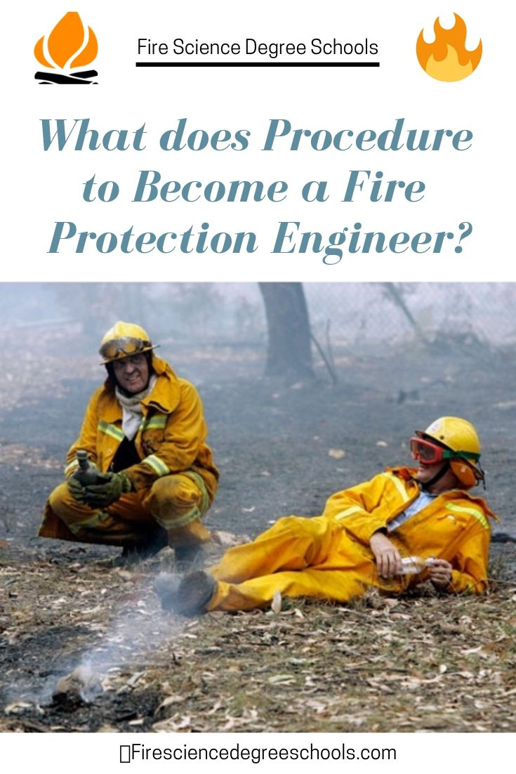 What Does Procedure To A Fire Protection Engineer