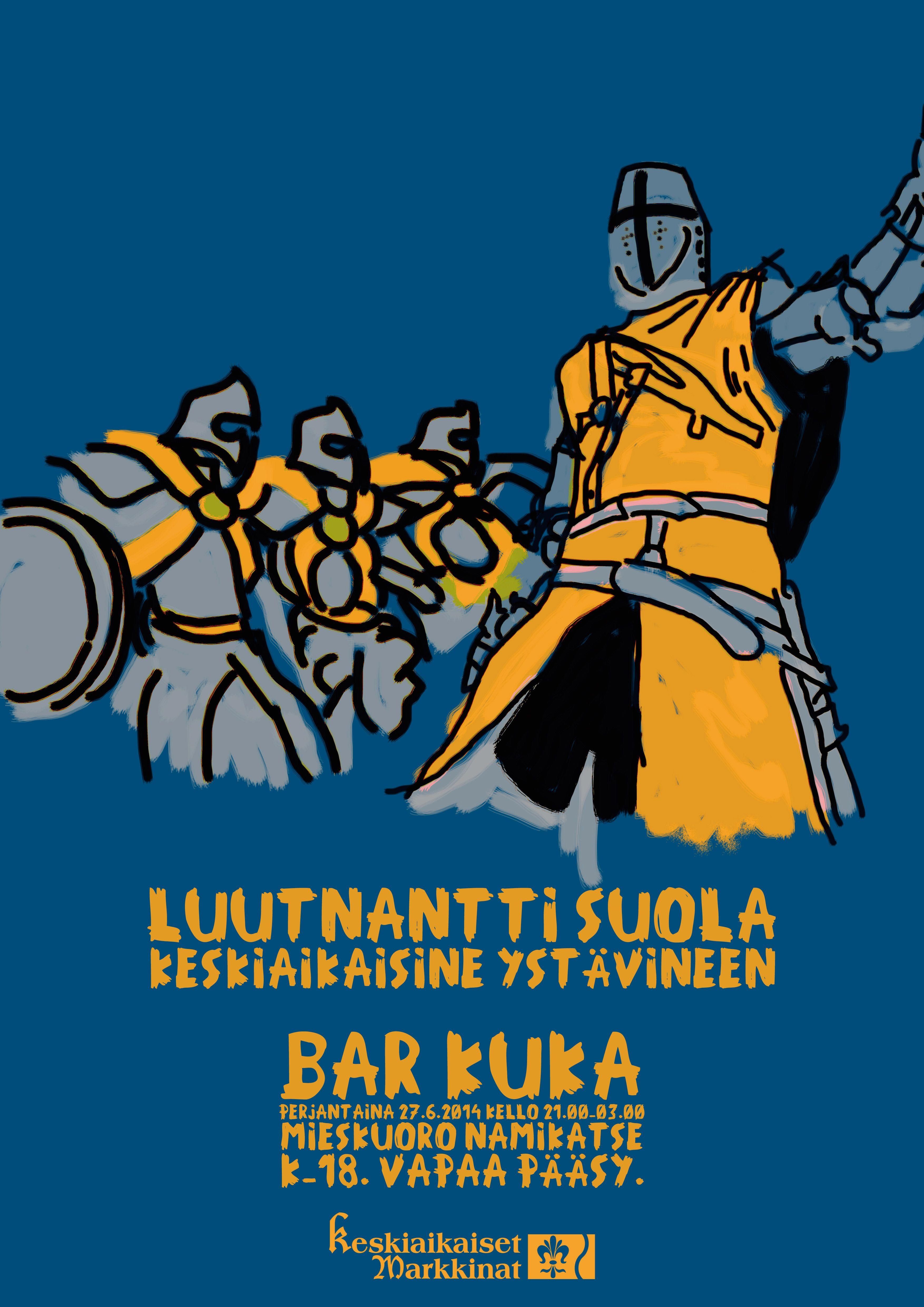 Luutnantti Suola keskiaikaisine ystävineen 2014