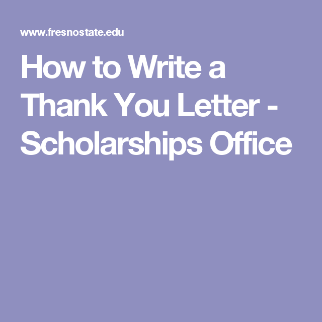 How To Write A Thank You Letter  Scholarships Office  School