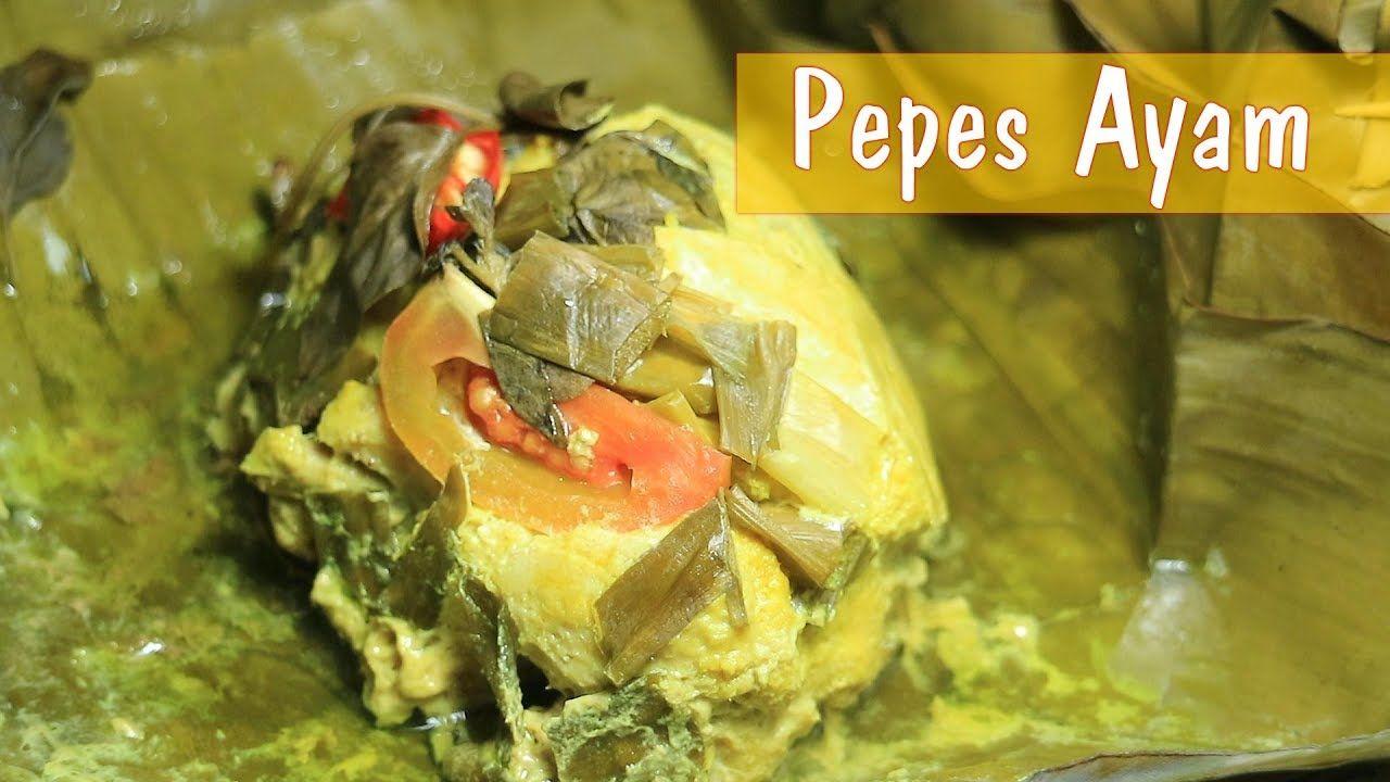 Resep Pepes Ayam Cara Membuat Pepes Ayam Dapur Sekilas Info Youtube