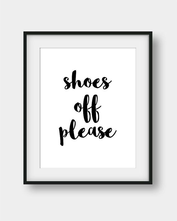 707da7cf4e5bd 60% OFF Shoes Off Please Sign Shoes Off Poster by aenaondesign ...