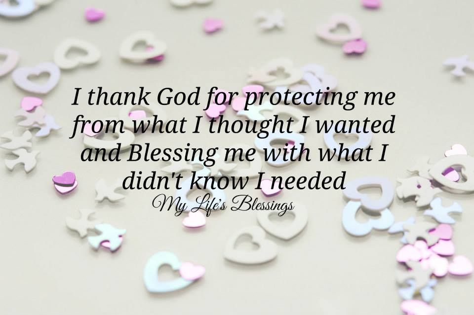 God Blessing Quotes I Thank God For Protecting Me From What I Thought  Christianity