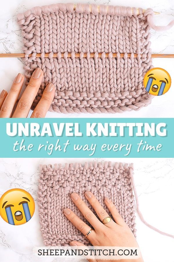 How to Unravel Knitting the Right Way - Sheep and Stitch
