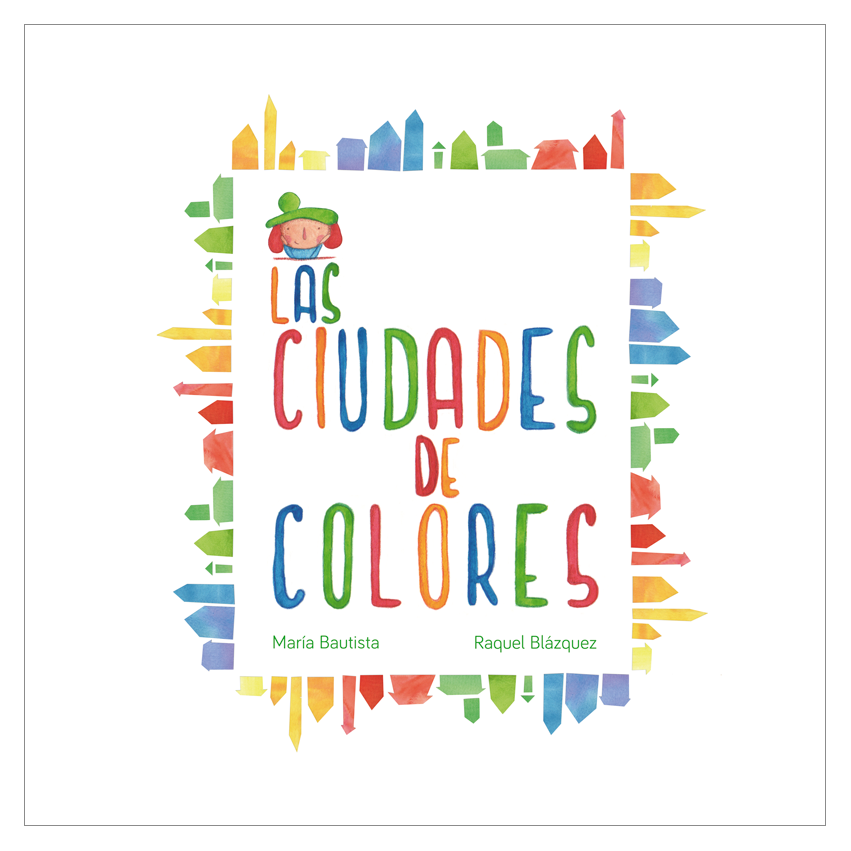 Las ciudades de colores | libros | Pinterest | Story time, Spanish ...