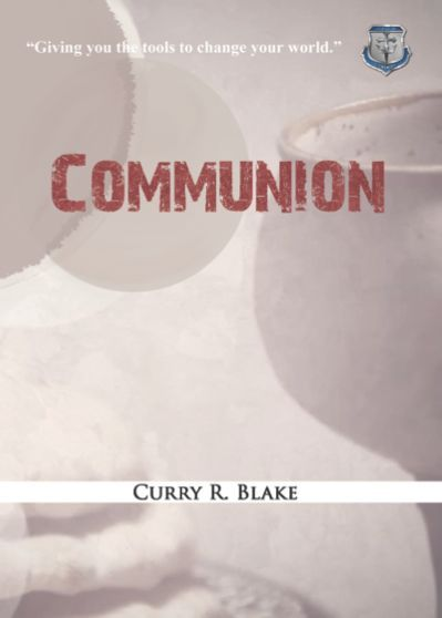 Communion By Curry Blake (Booklet or PDF) – John G  Lake