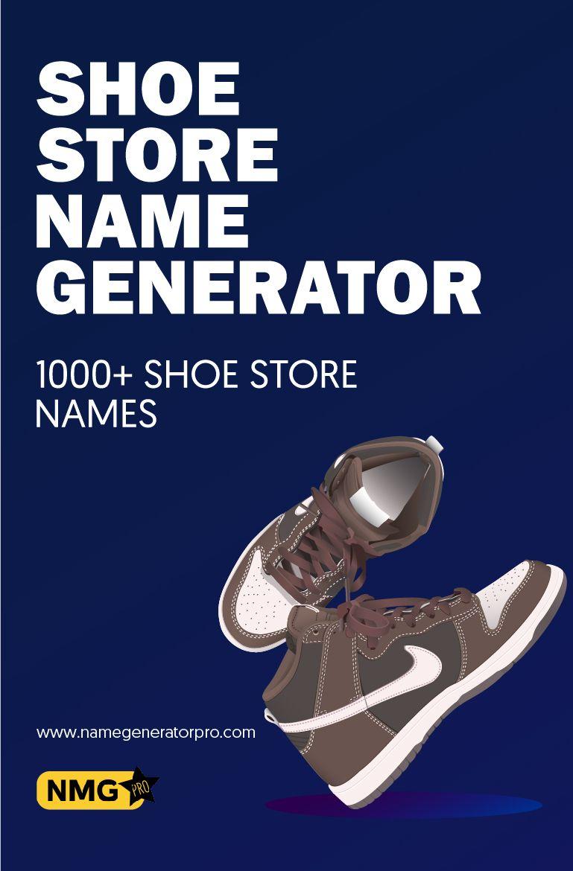 Shoe Store Name Generator - Unique Name