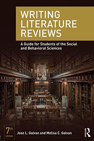 (2017) Writing Literature Reviews by Jose L. Galvan