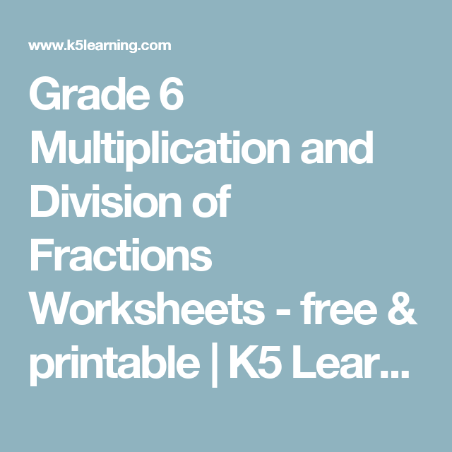 Grade 6 Multiplication and Division of Fractions Worksheets - free ...