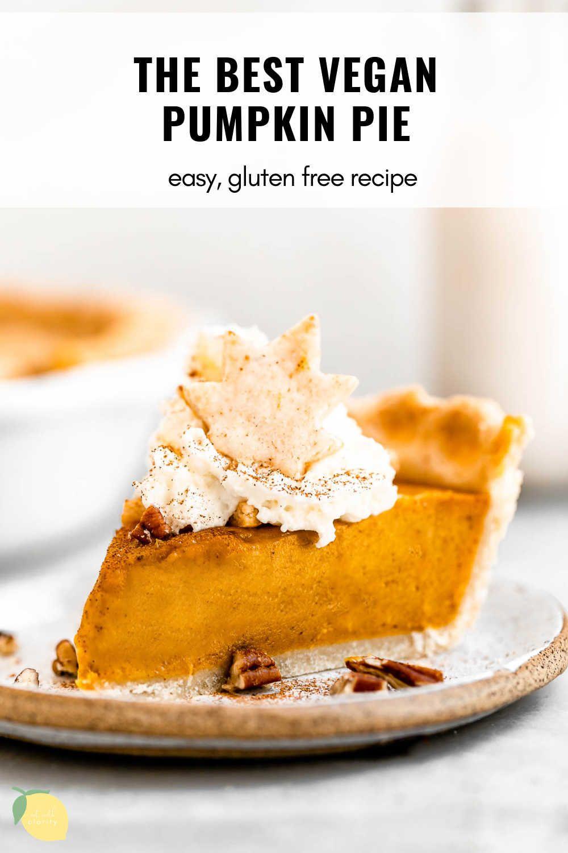 Vegan Gluten Free Pumpkin Pie Minimalist Baker Recipes Recipe Gluten Free Pumpkin Pie Pumpkin Pie Vegan Pumpkin Pie