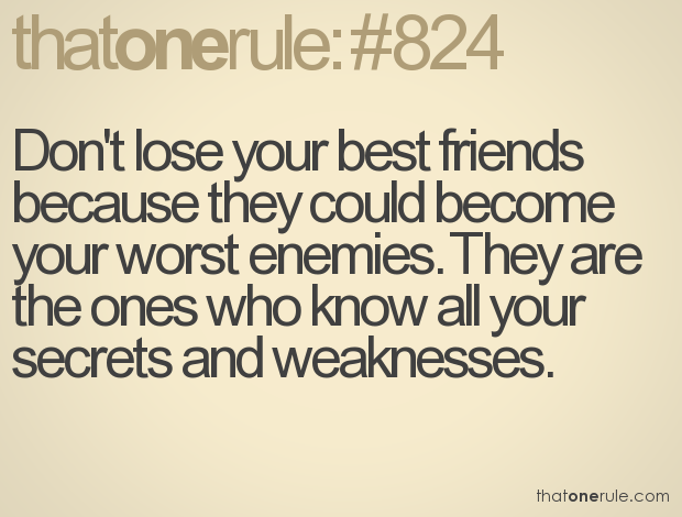 That One Rule Tips Pinterest Best Friend Quotes