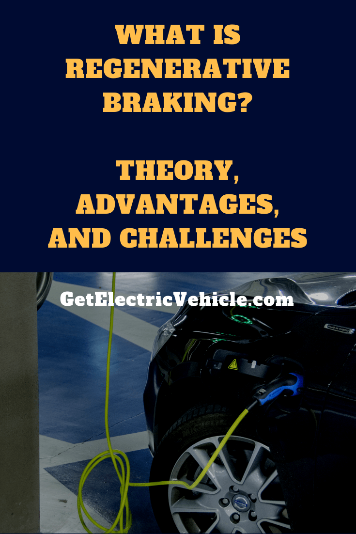 How regenerative braking work in an EV? Theory and