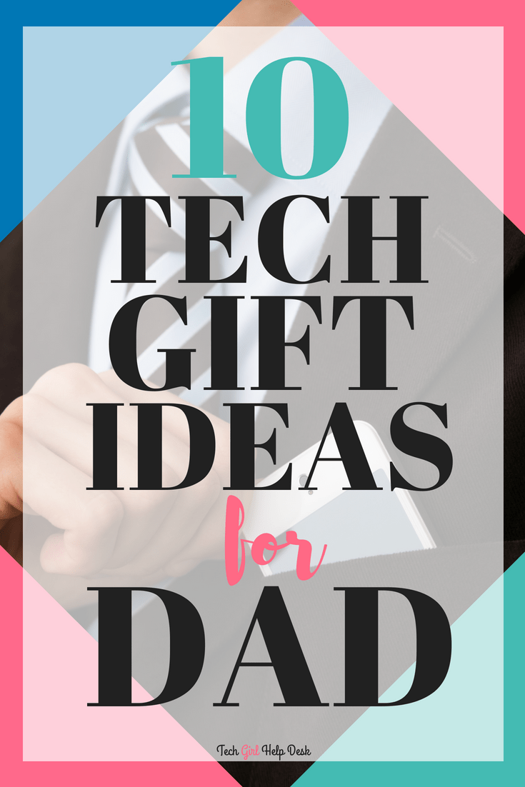 Best Tech Gifts for Dad in 2018 Tech gifts for dad, Cool