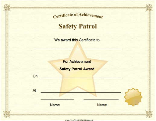 A big gold star and seal adorn this Safety Patrol Achievement ...