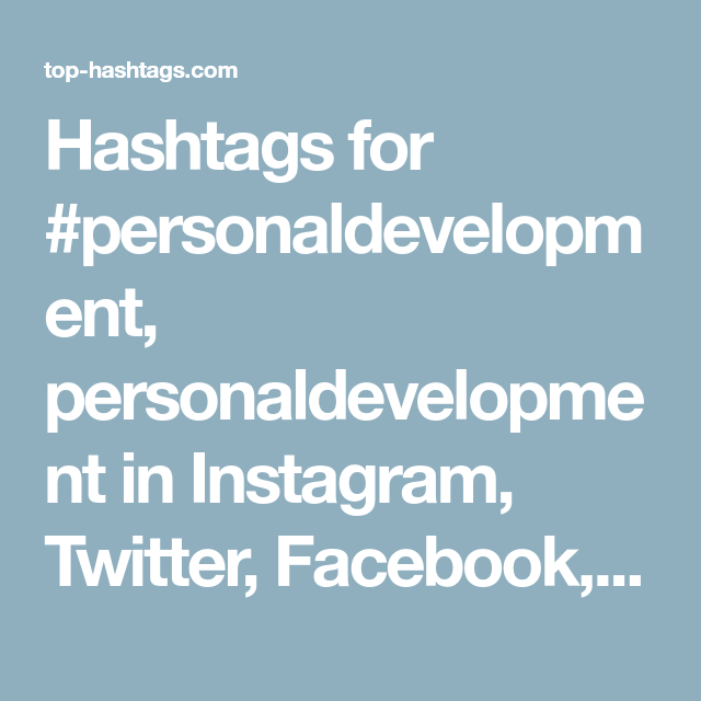 Hashtags For Personaldevelopment Personaldevelopment In Instagram Twitter Facebook Tumblr Ello Google P Instagram Leadership Coaching Executive Coaching