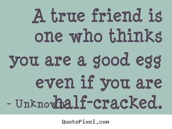 Quotes About Real Friendship Magnificent Sending Love To True Friends Out There X Funny Quotes About True