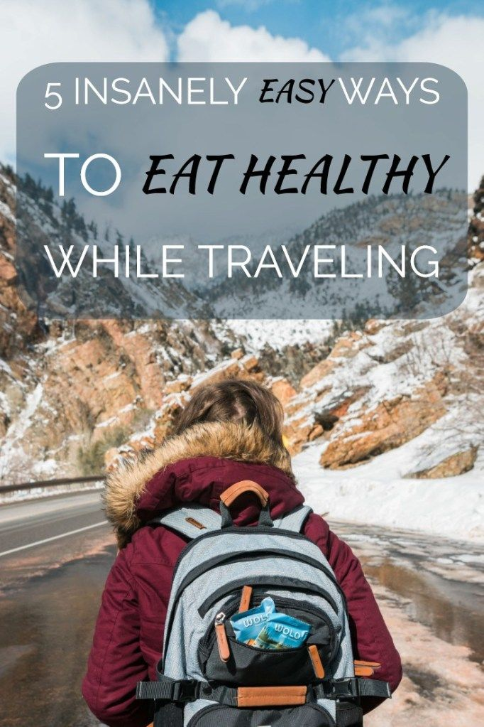 5 Insanely Easy Ways to Eat Healthy While Traveling images