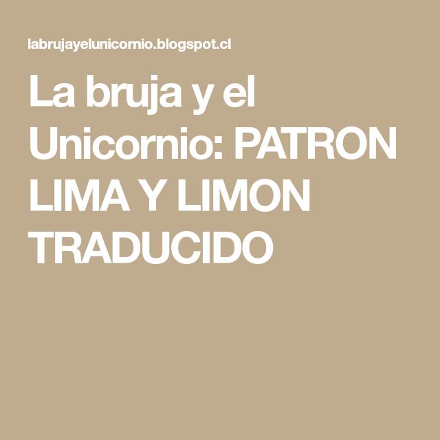 La bruja y el Unicornio: PATRON LIMA Y LIMON TRADUCIDO | Muñeco ...