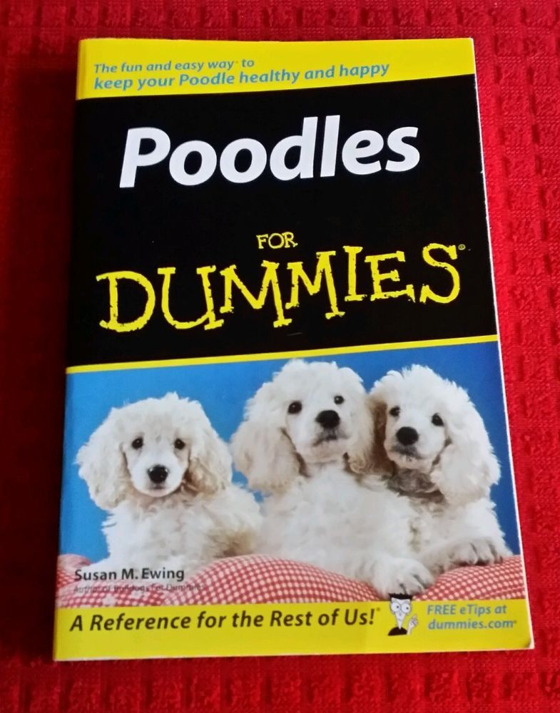 Poodles For Dummies Dog Care Grooming History Training Health Pb