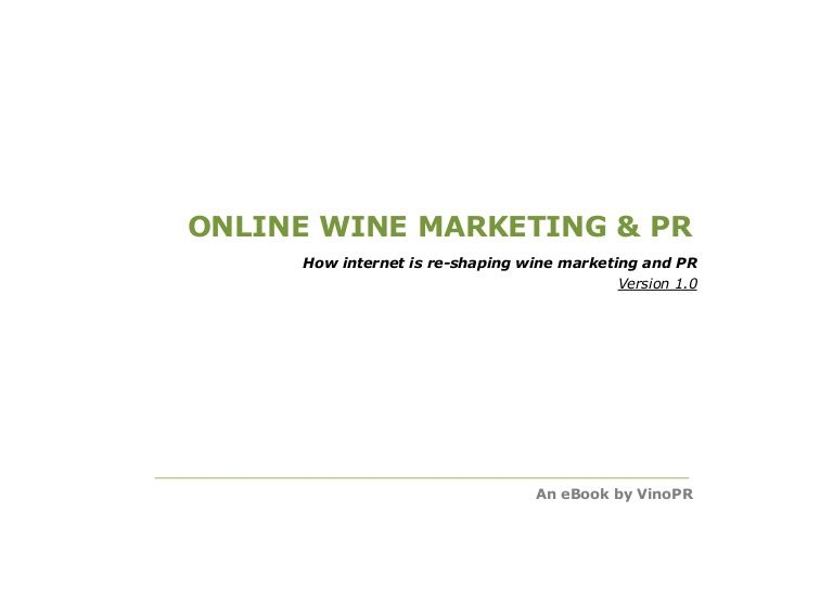 how-internet-is-reshaping-wine-marketing-and-pr by Fabio Ingrosso via Slideshare