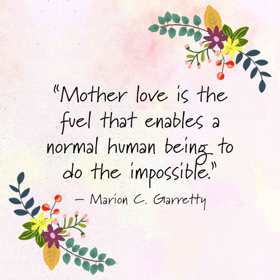 Quotes And Poems: Send These 38 Mother's Day Quotes To Your Mom ASAP