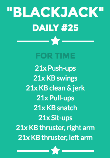 "The Daily KB - Kettlebell workout #25 ""Blackjack"" --- Pushups, Swings, Pullups, Snatch, Thrusters, Clean and Jerk"