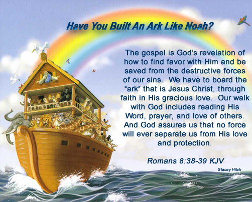 Just As God Told Noah To Build An Ark That Would Save Him And His Household From The Flood That Christian Quotes Scriptures Christian Life Morning Inspiration