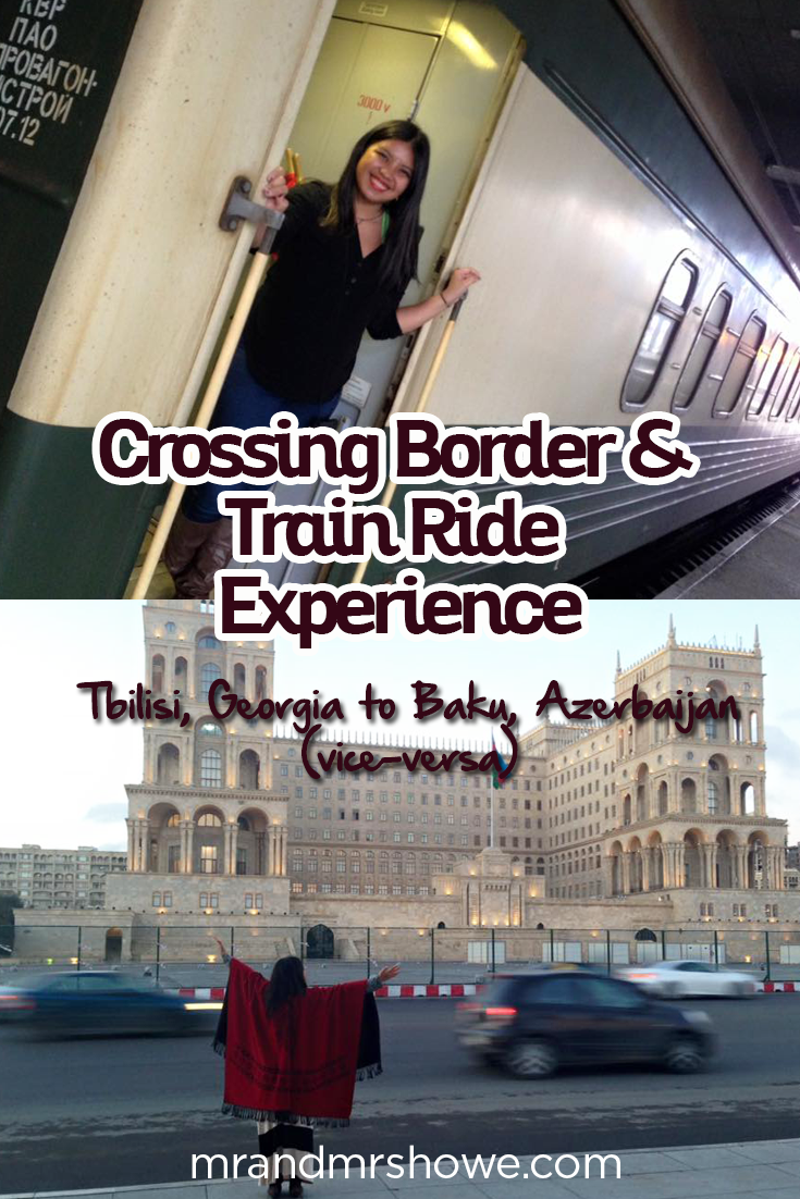 Crossing Border And Train Ride Experience From Tbilisi Georgia To Baku Azerbaijan Vice Versa Azerbaijan Travel Train Rides Travel Forums