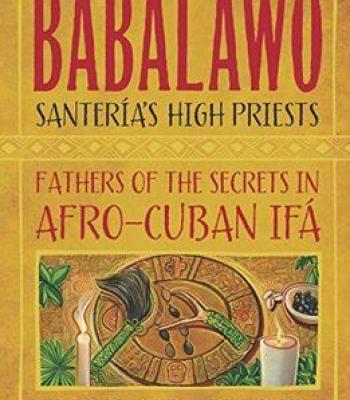 Babalawo Santeria's High Priests PDF | Religion | Afro cuban
