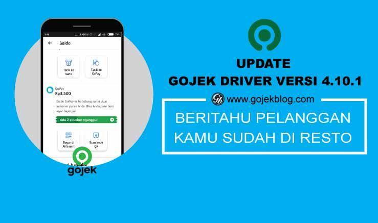 Update Gojek Driver Versi 4 10 1 Beri Tahu Keberangkatan Antar Gofood Aplikasi Tahu Membaca