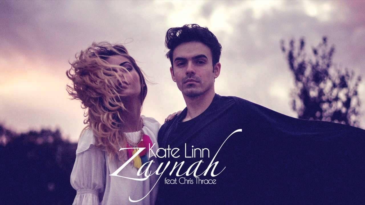 Kate Linn Zaynah Feat Chris Thrace Logic Music Good Music Linn