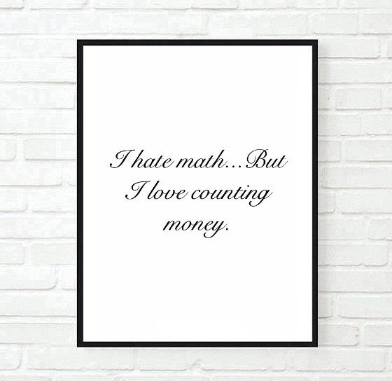 I Hate Math Makeup Fashion Funny Saying Tumblr Quote Typographic