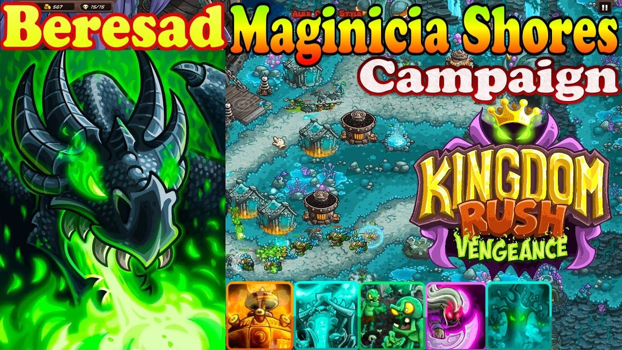 Maginicia Shores Campaign Hero Beresad Level 17 Kingdom Rush Vengeance Kingdom Rush Hero