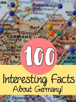 Interesting Facts About Germany California Globetrotter