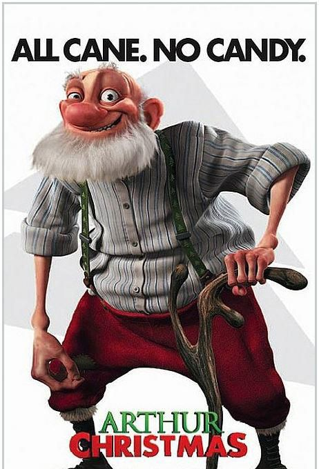 Have You Met Grandsanta He S All Cane No Candy Arthur Christmas Animated Movie Posters Christmas Movies