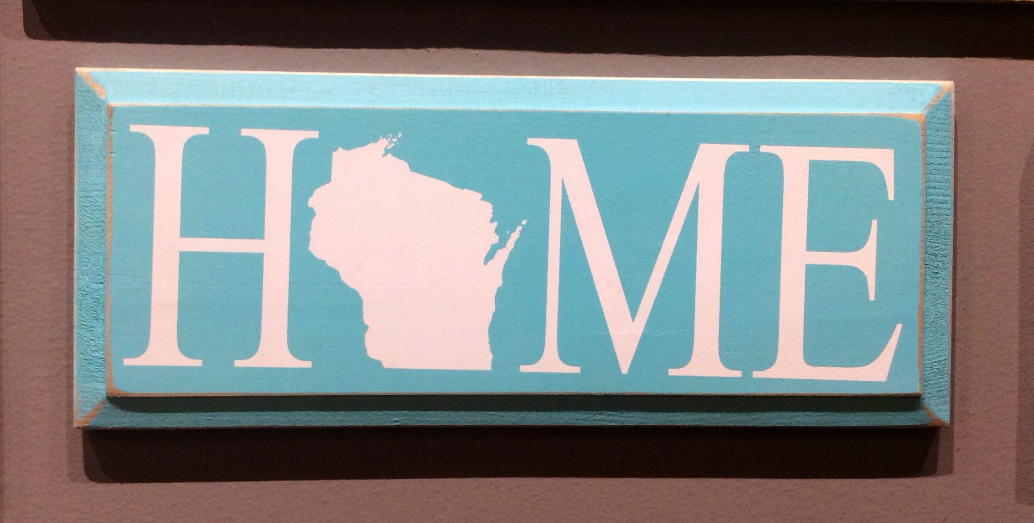 HOME (Wisconsin)- Wood Sign - Aqua with Cottage White ...