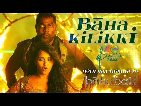 Baha Kilikki Tribute To Team Baahubali By Smita Youtube Songs Baha Film Song