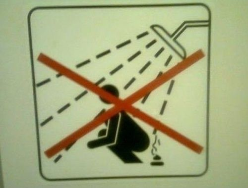 Translation: Don't squat while you poop in the shower.