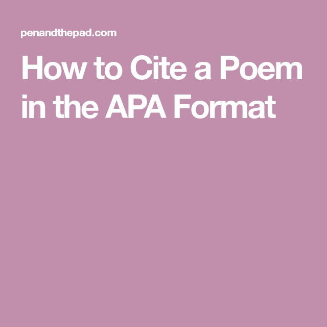 How To Cite A Poem In The Apa Format Apa Poems Cite
