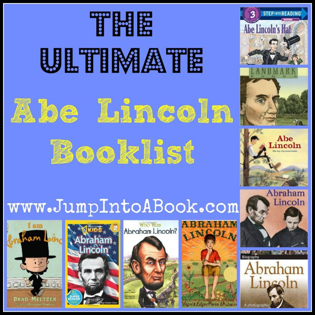 Love Abraham Lincoln Here S The Ultimate Abe Lincoln Booklist
