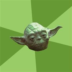 Advice Yoda Blank Meme Template Imgflip Yoda Meme Star Wars Memes Yoda Speak