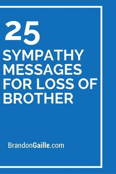 Sympathy Messages For Loss Of Brother  Messages Card