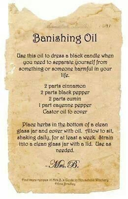 Recipe for Banishing Oil from Everything under the Moon | Witchy