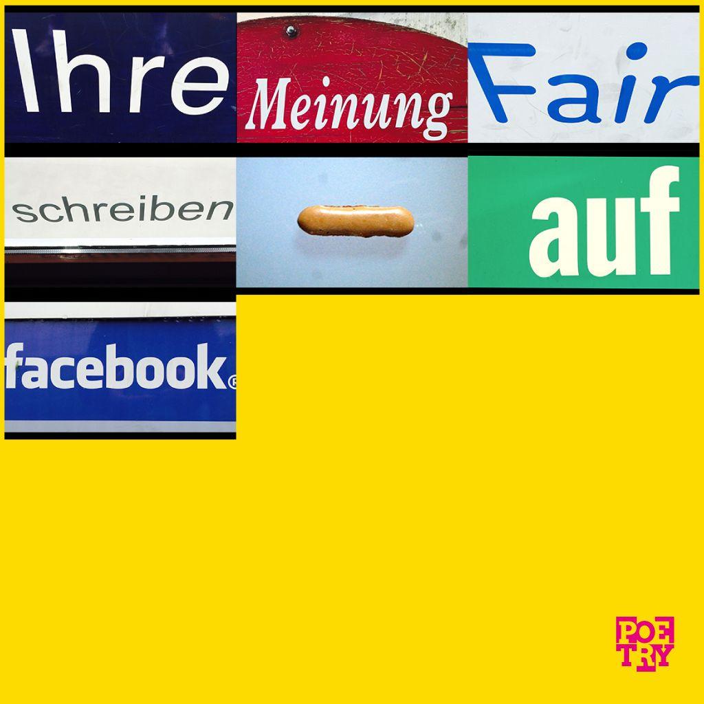 """""""Ihre Meinung fair schreiben - auf #facebook""""   #urbanpoetry #berlin #wien #zürich"""