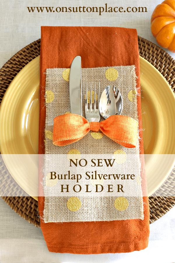 No Sew Burlap Silverware Holder Burlap Silverware Holder Fall
