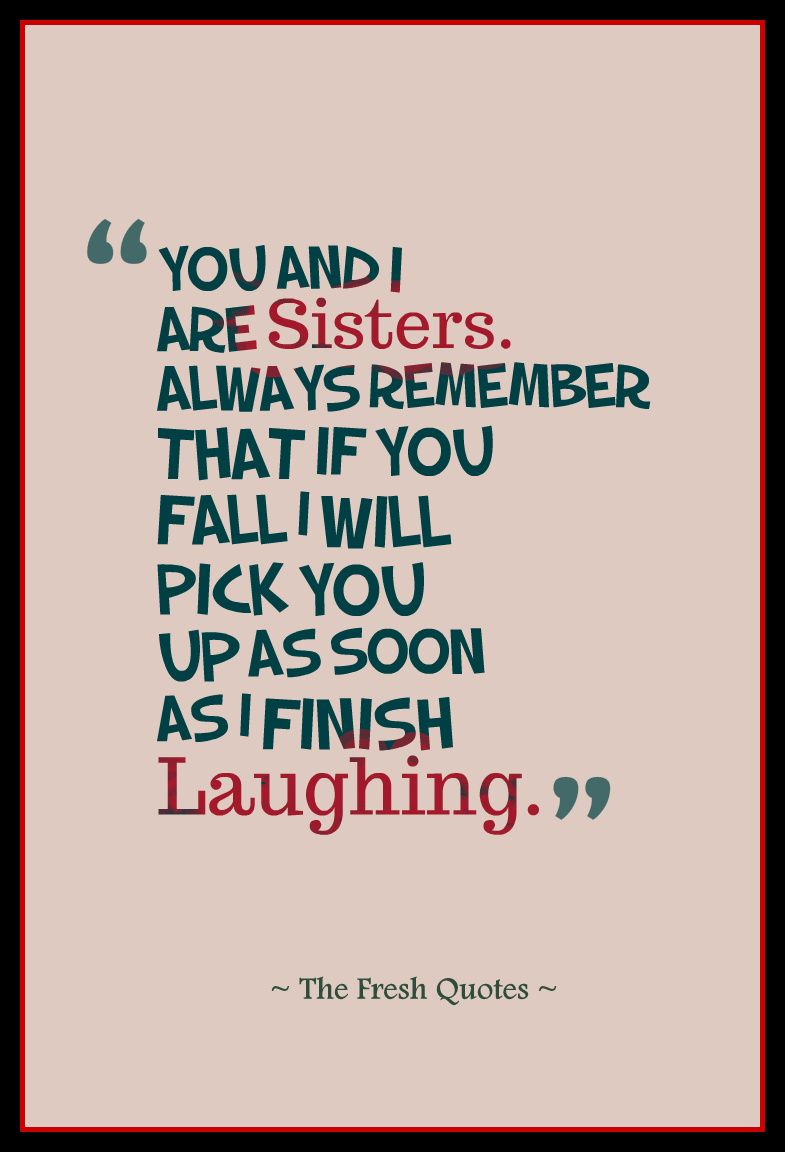 Funny Sibling Quotes Image result for funny siblings quotes | funny quotes | Sister  Funny Sibling Quotes