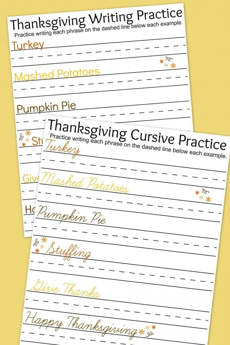 Free Writing Practice Worksheets With A Fun Thanksgiving Theme Includes One Print Handwriting And One C Thanksgiving Writing Writing Practice Cursive Practice [ 1200 x 800 Pixel ]