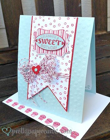 Sweet Birthday by Pretty Paper Cards - Cards and Paper Crafts at Splitcoaststampers